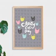 Crazy Cat Lady Wall Art Print - Not Framed