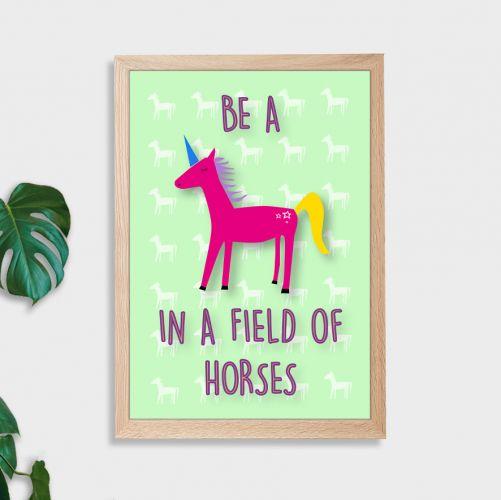 Be A Unicorn Wall Art Print - Not Framed